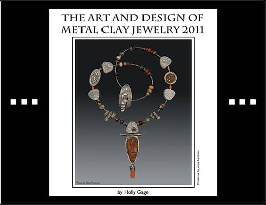 Art and Design of Metal Clay JeweIry Calendar 2011