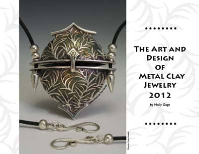 Art and Design of Metal Clay Jewelry Calendar 2012