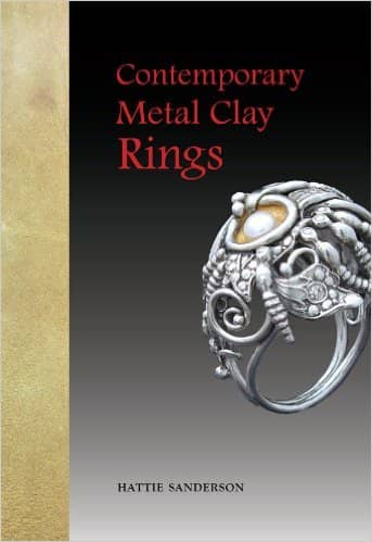 Contemporary Metal Clay Rings Book