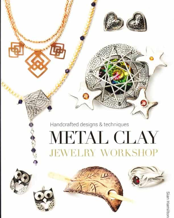 Cover of Metal Clay Workshop by Sian Hamilton