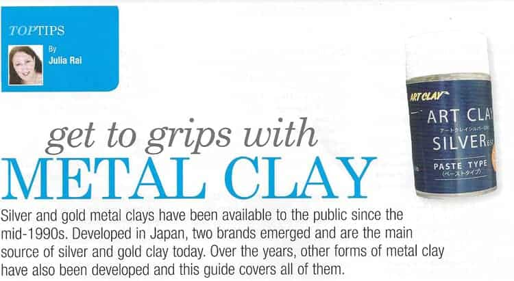 Get to Grips with Metal Clay Article by Julia Rai