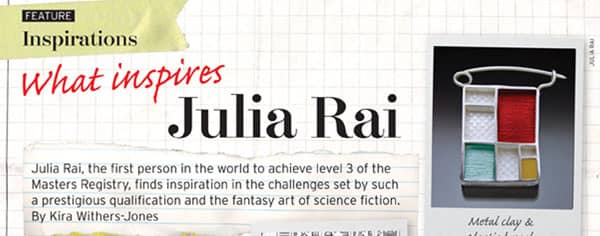 What inspires Julia Rai Article